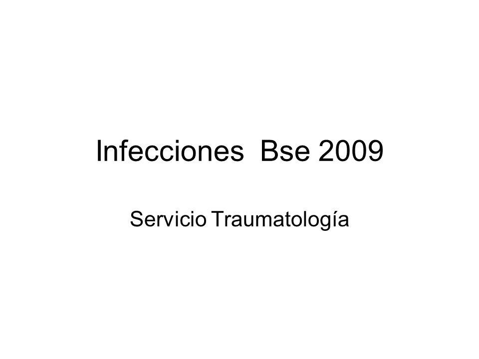 Infecciones Bse 2009 Servicio Traumatología