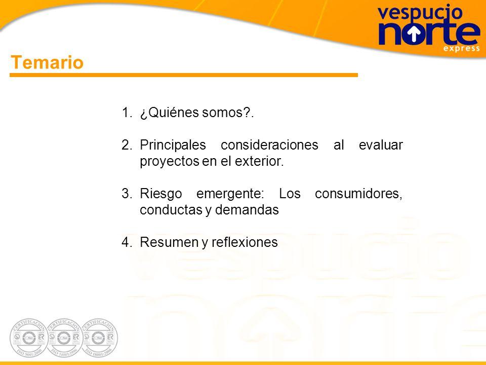 Temario 1.¿Quiénes somos?.2.Principales consideraciones al evaluar proyectos en el exterior.