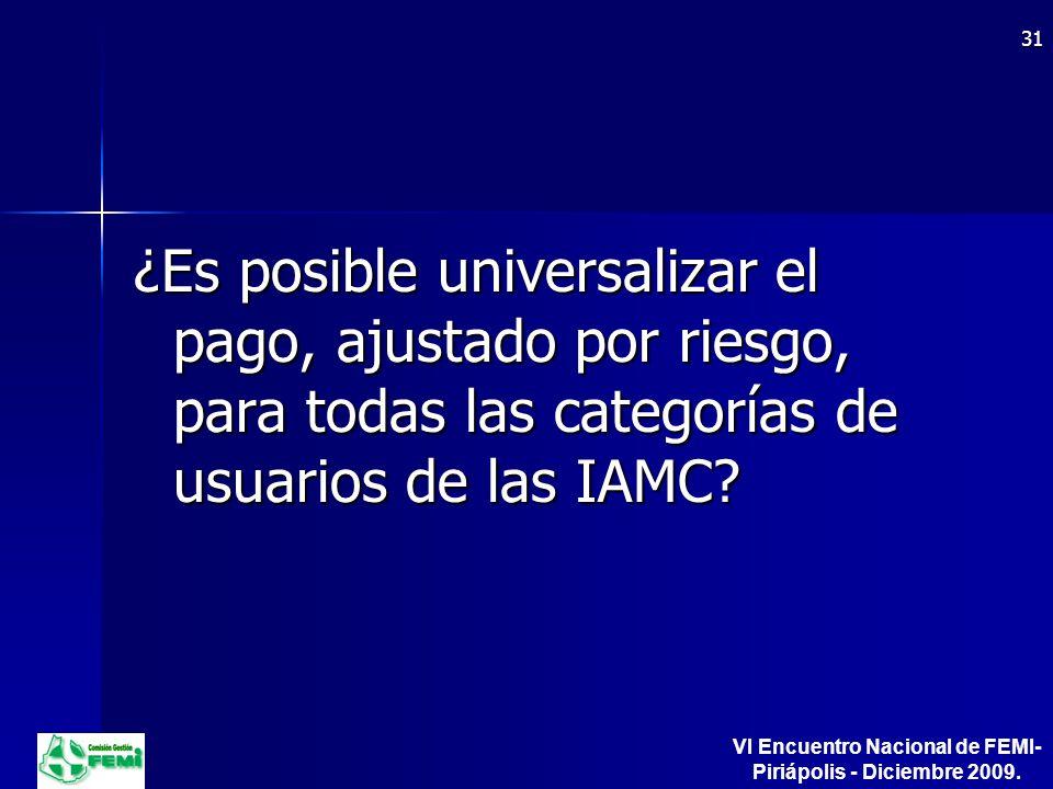 ¿Es posible universalizar el pago, ajustado por riesgo, para todas las categorías de usuarios de las IAMC.