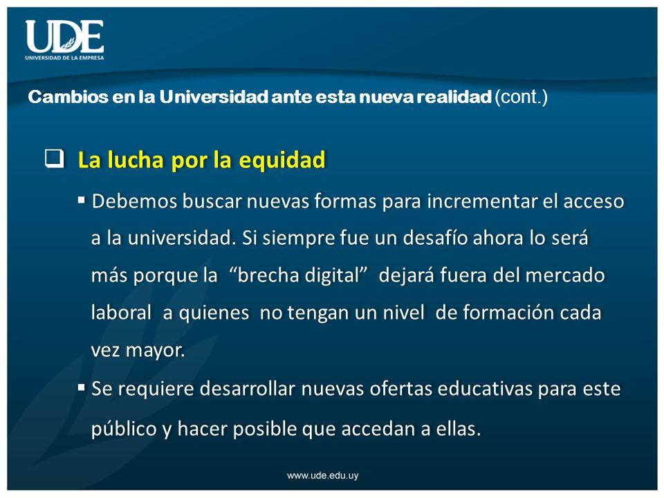 La lucha por la equidad Debemos buscar nuevas formas para incrementar el acceso a la universidad.