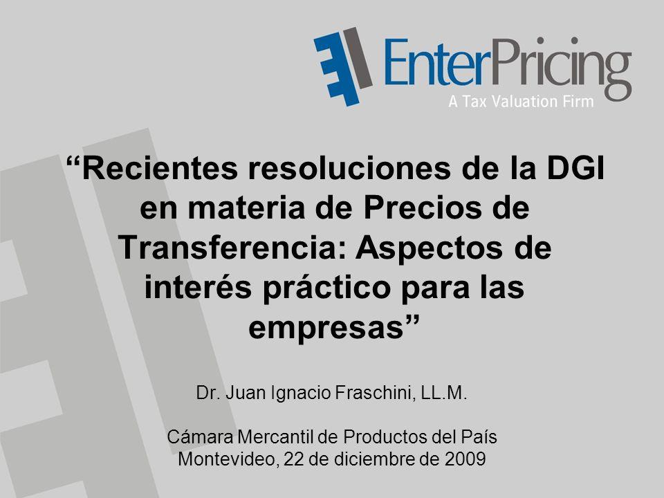 Recientes resoluciones de la DGI en materia de Precios de Transferencia: Aspectos de interés práctico para las empresas Dr.