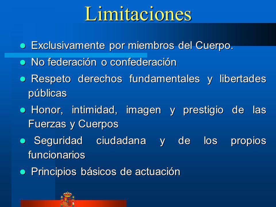 Limitaciones Exclusivamente por miembros del Cuerpo. Exclusivamente por miembros del Cuerpo. No federación o confederación No federación o confederaci