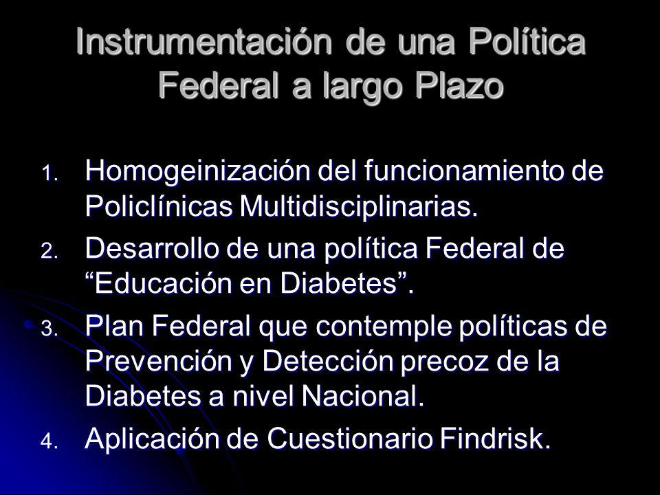 Instrumentación de una Política Federal a largo Plazo 1.