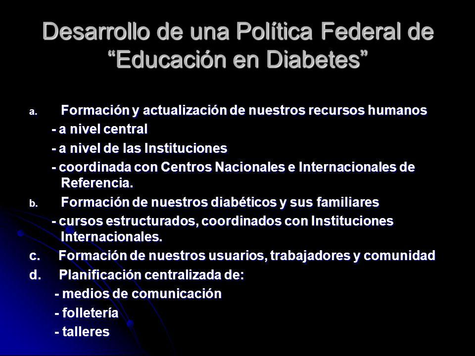 Desarrollo de una Política Federal de Educación en Diabetes a.