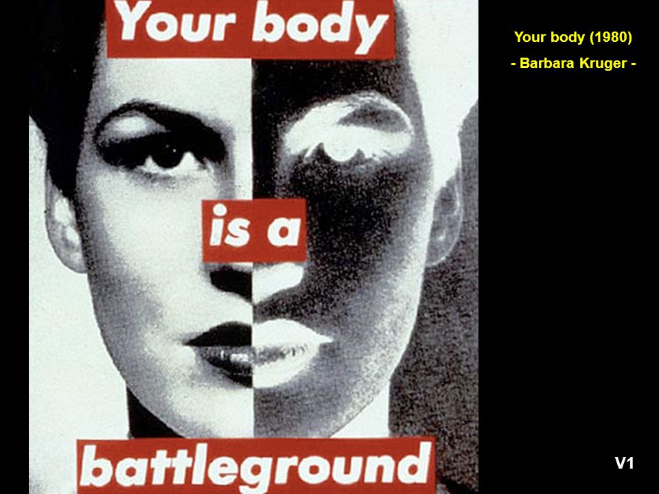 Your body (1980) - Barbara Kruger - V1