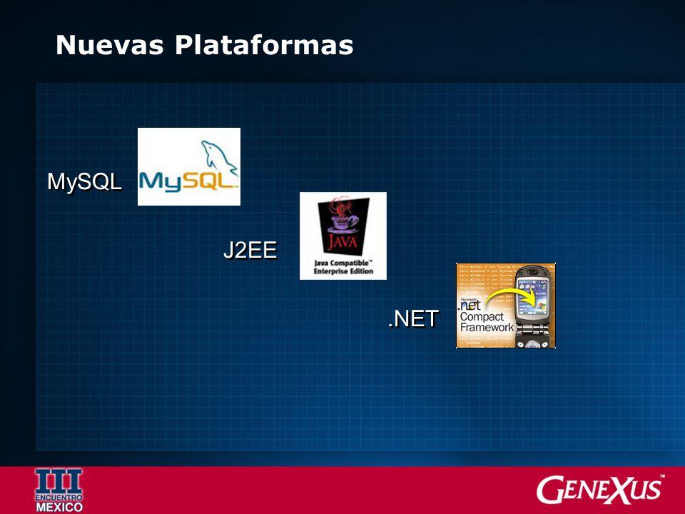 Nuevas Plataformas MySQL J2EE.NET MySQL J2EE.NET