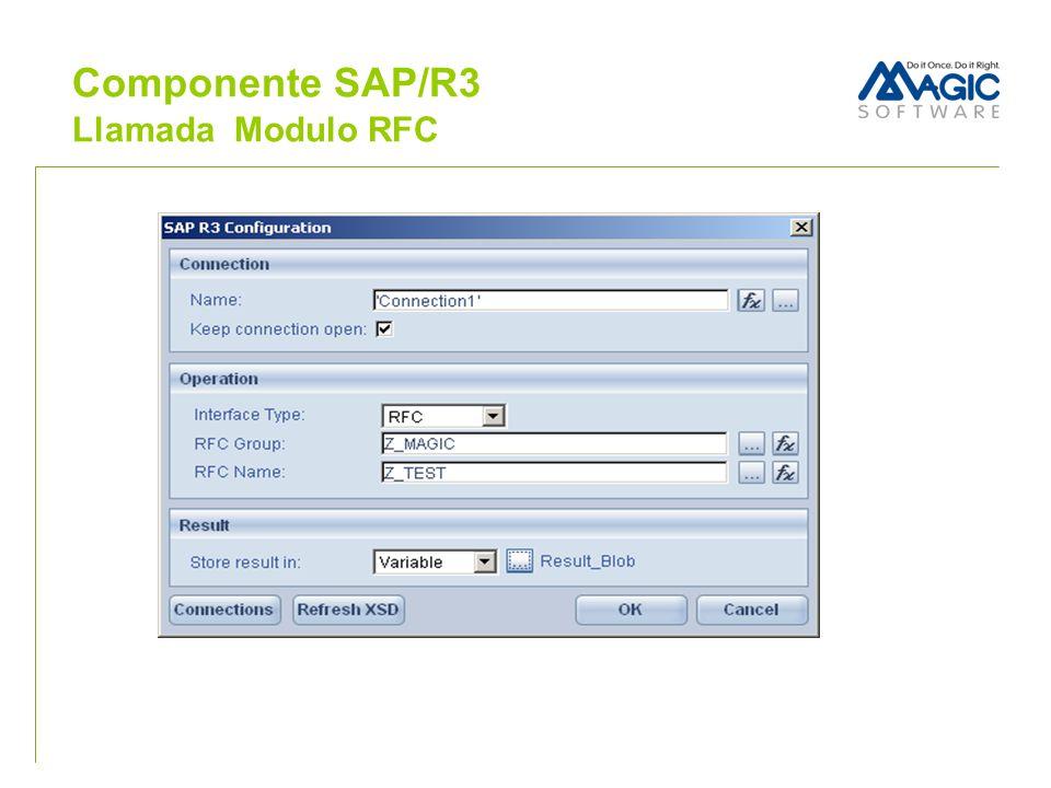 Componente SAP/R3 Llamada Modulo RFC