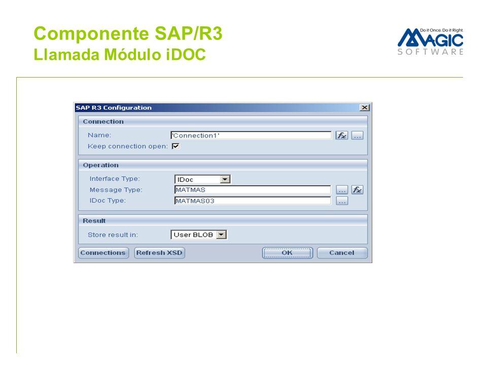 Componente SAP/R3 Llamada Módulo iDOC