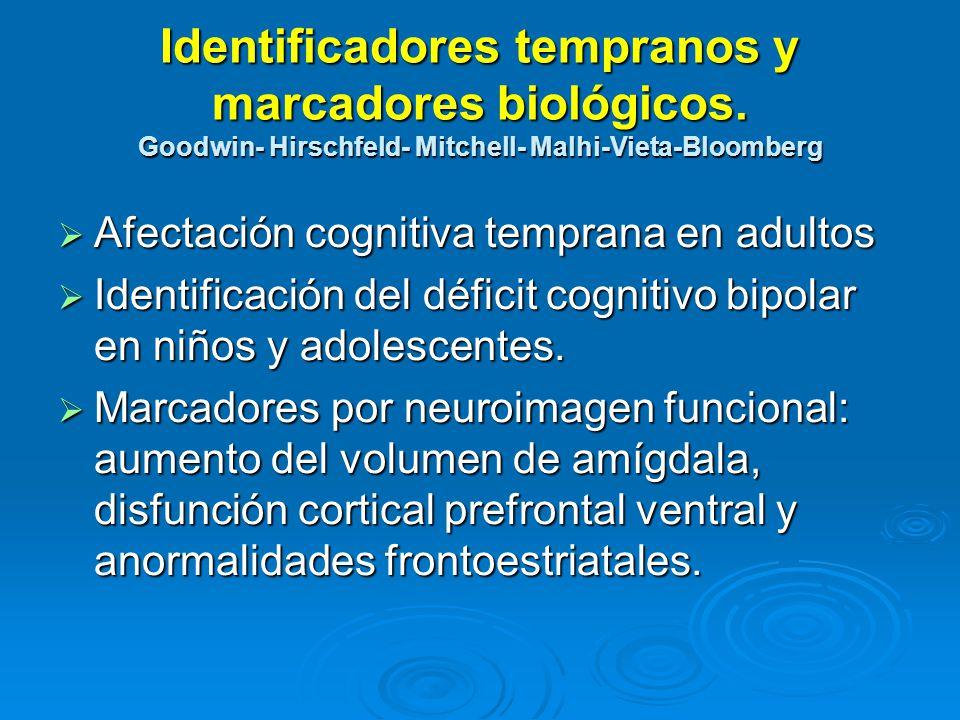 Identificadores tempranos y marcadores biológicos.