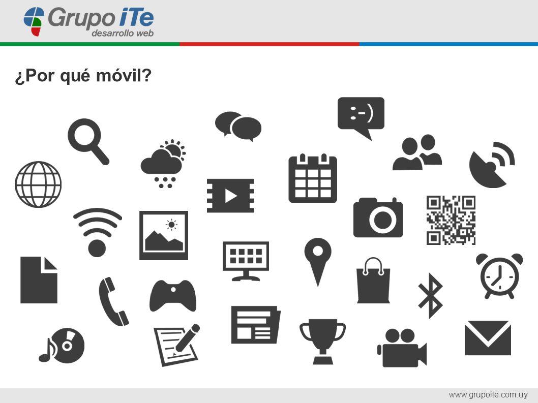 www.grupoite.com.uy ¿Por qué móvil