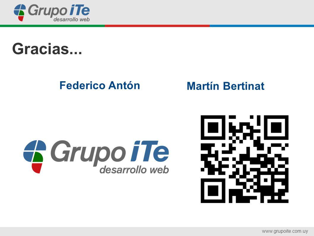 www.grupoite.com.uy Gracias... Federico Antón Martín Bertinat