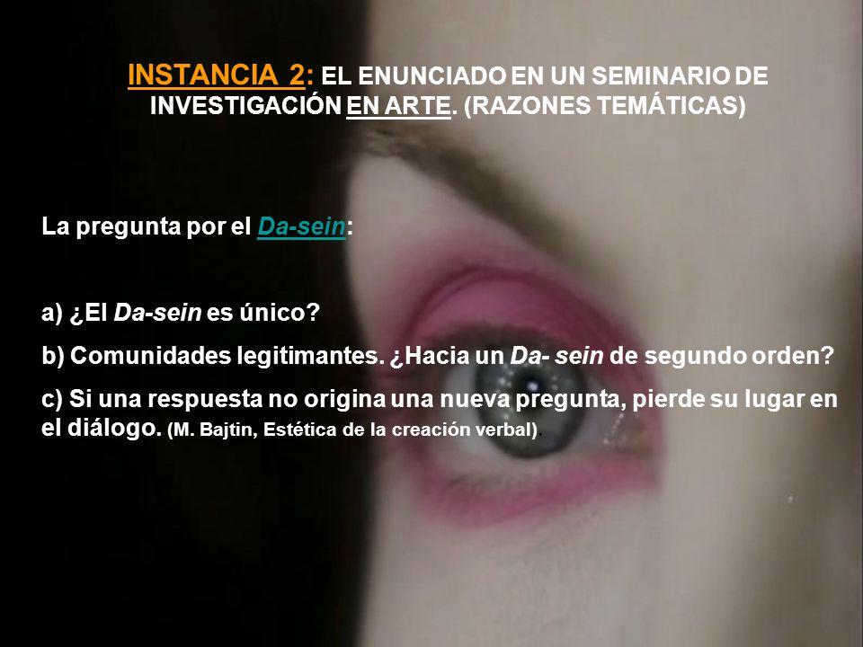 INSTANCIA 2: EL ENUNCIADO EN UN SEMINARIO DE INVESTIGACIÓN EN ARTE.