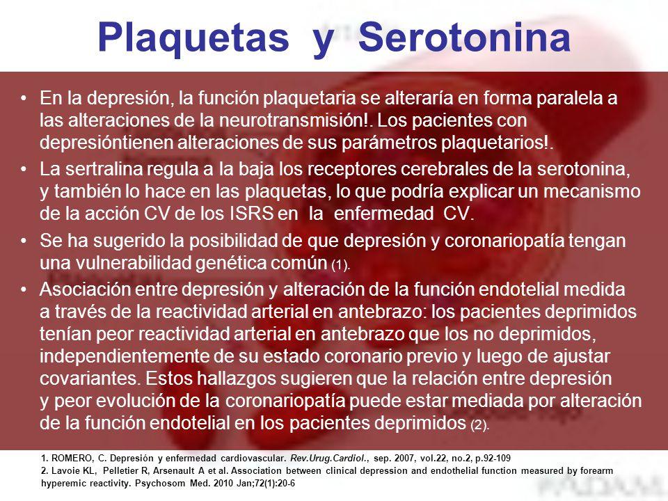 Plaquetas y Serotonina En la depresión, la función plaquetaria se alteraría en forma paralela a las alteraciones de la neurotransmisión!. Los paciente