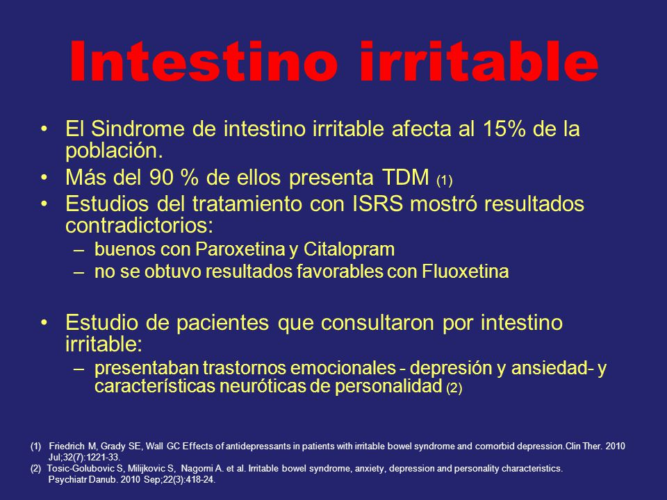 Intestino irritable El Sindrome de intestino irritable afecta al 15% de la población.