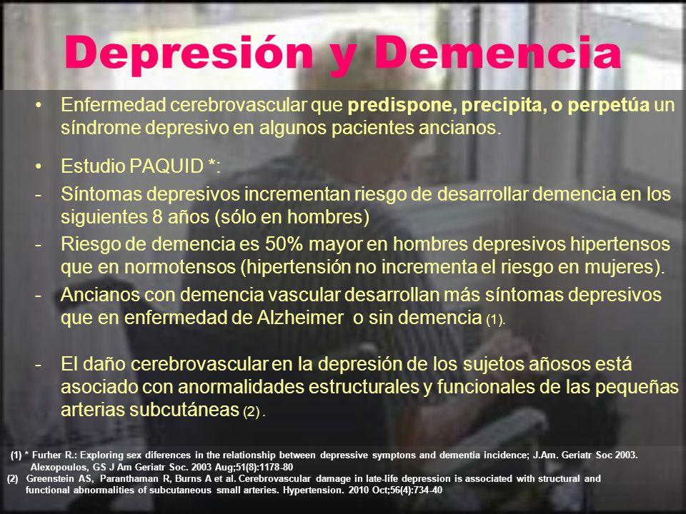 Depresión y Demencia Enfermedad cerebrovascular que predispone, precipita, o perpetúa un síndrome depresivo en algunos pacientes ancianos. Estudio PAQ