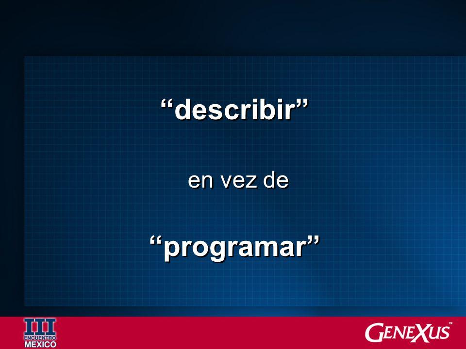 describir en vez de programar describir en vez de programar