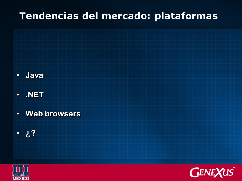 Tendencias del mercado: plataformas Java.NET Web browsers ¿ Java.NET Web browsers ¿