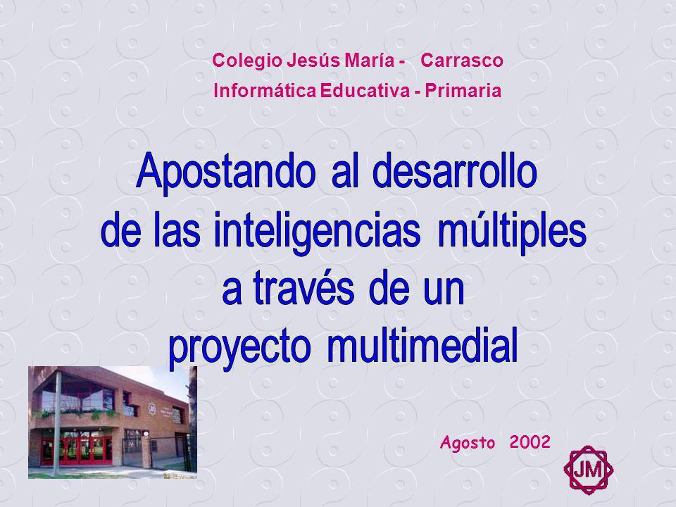 Colegio Jesús María - Carrasco Informática Educativa - Primaria Agosto 2002