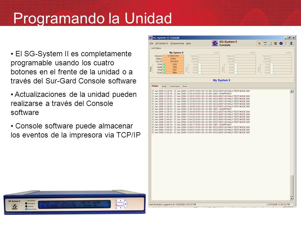 Programando la Unidad El SG-System II es completamente programable usando los cuatro botones en el frente de la unidad o a través del Sur-Gard Console