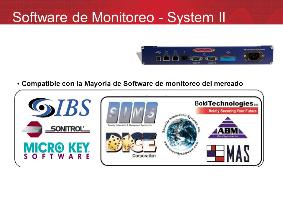 Software de Monitoreo - System II Compatible con la Mayoria de Software de monitoreo del mercado