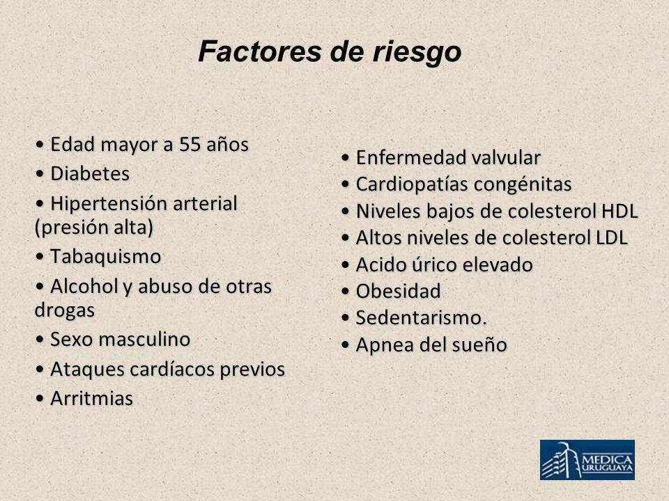 Factores de riesgo Edad mayor a 55 años Edad mayor a 55 años Diabetes Diabetes Hipertensión arterial (presión alta) Hipertensión arterial (presión alt