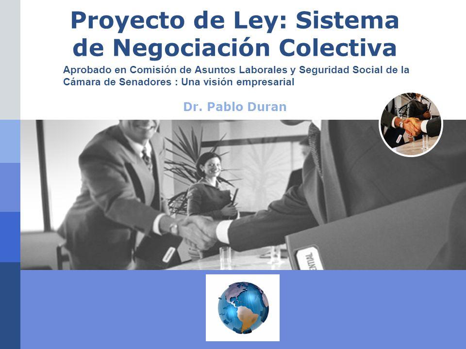 LOGO Proyecto de Ley: Sistema de Negociación Colectiva Dr.