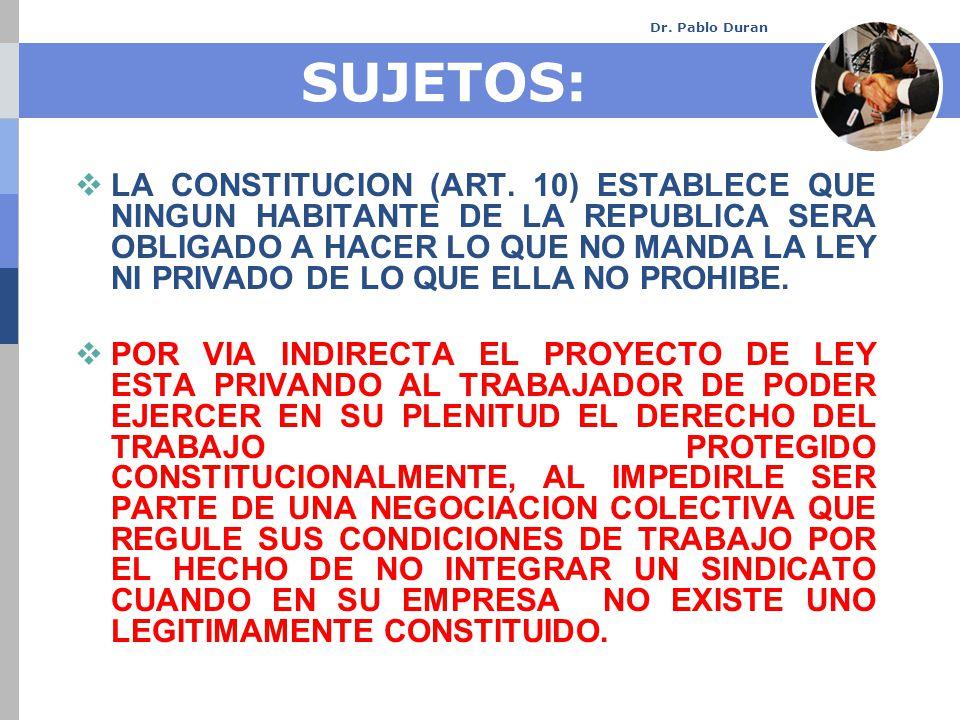Dr. Pablo Duran SUJETOS: LA CONSTITUCION (ART.