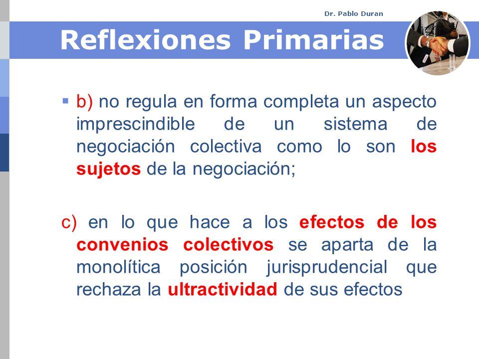 Dr.Pablo Duran C.I.T.No. 154: La negociación colectiva es bilateral Art.