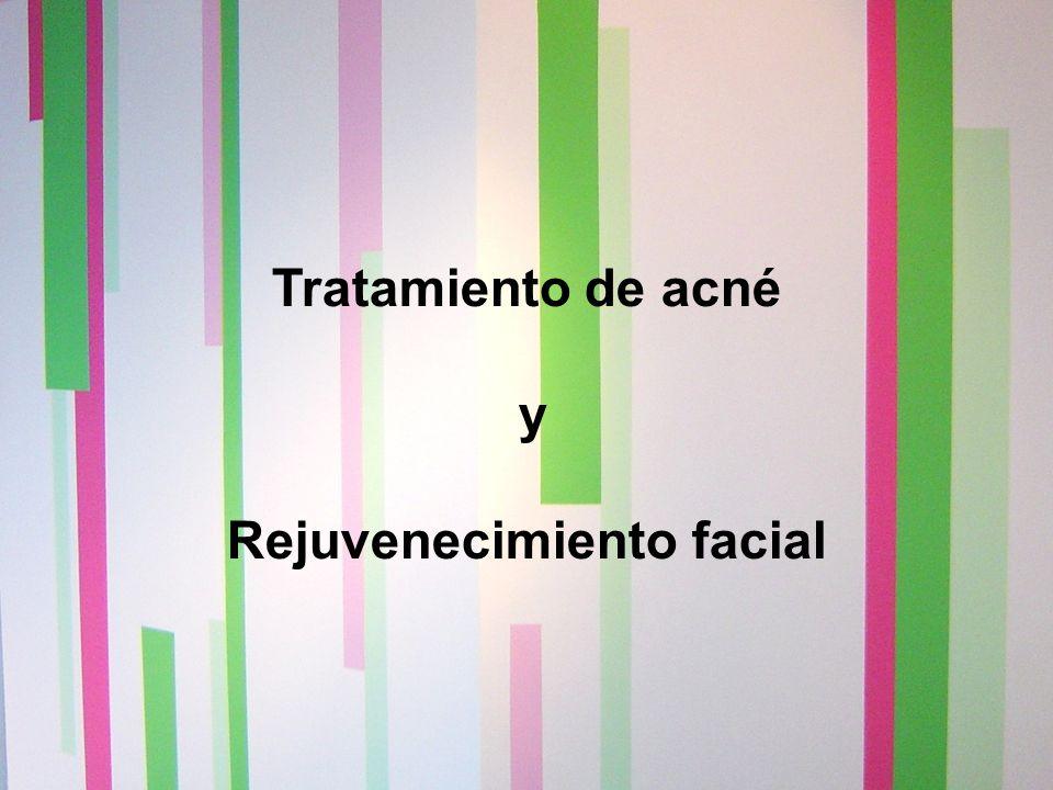 Tratamiento de acné y Rejuvenecimiento facial