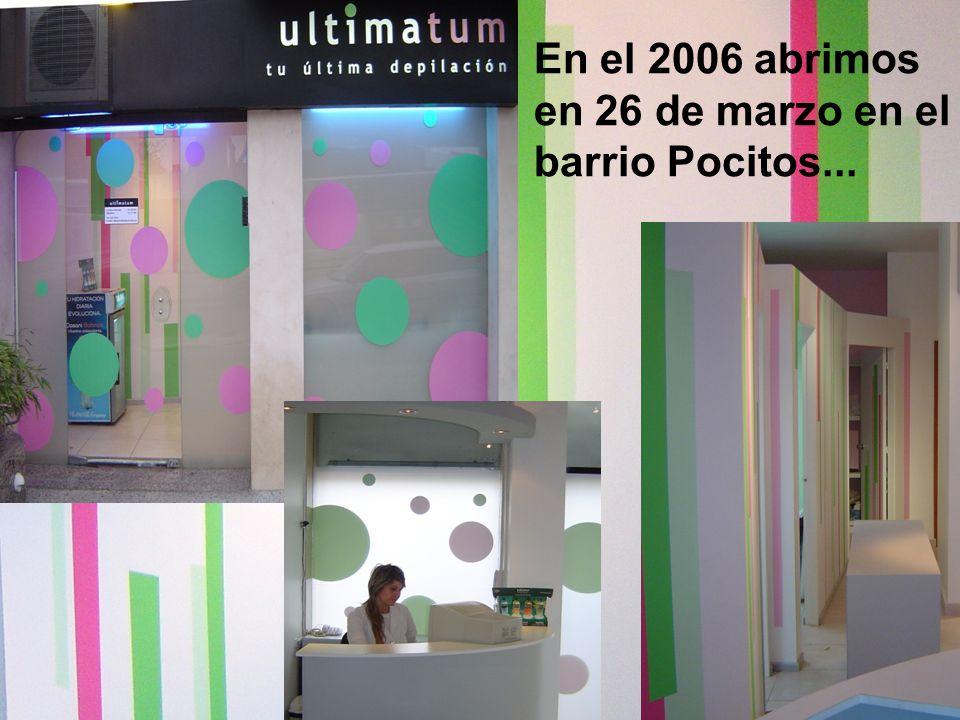 En el 2006 abrimos en 26 de marzo en el barrio Pocitos...