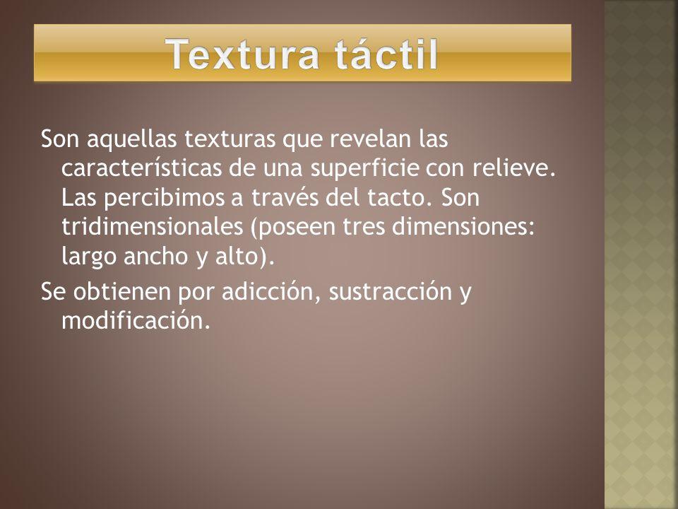 Los dos tipos de texturas no son independientes, en algunos casos las percibimos simultáneamente.