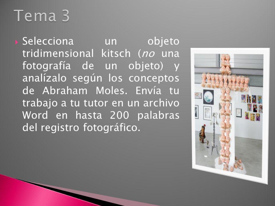 Selecciona un objeto tridimensional kitsch (no una fotografía de un objeto) y analízalo según los conceptos de Abraham Moles.