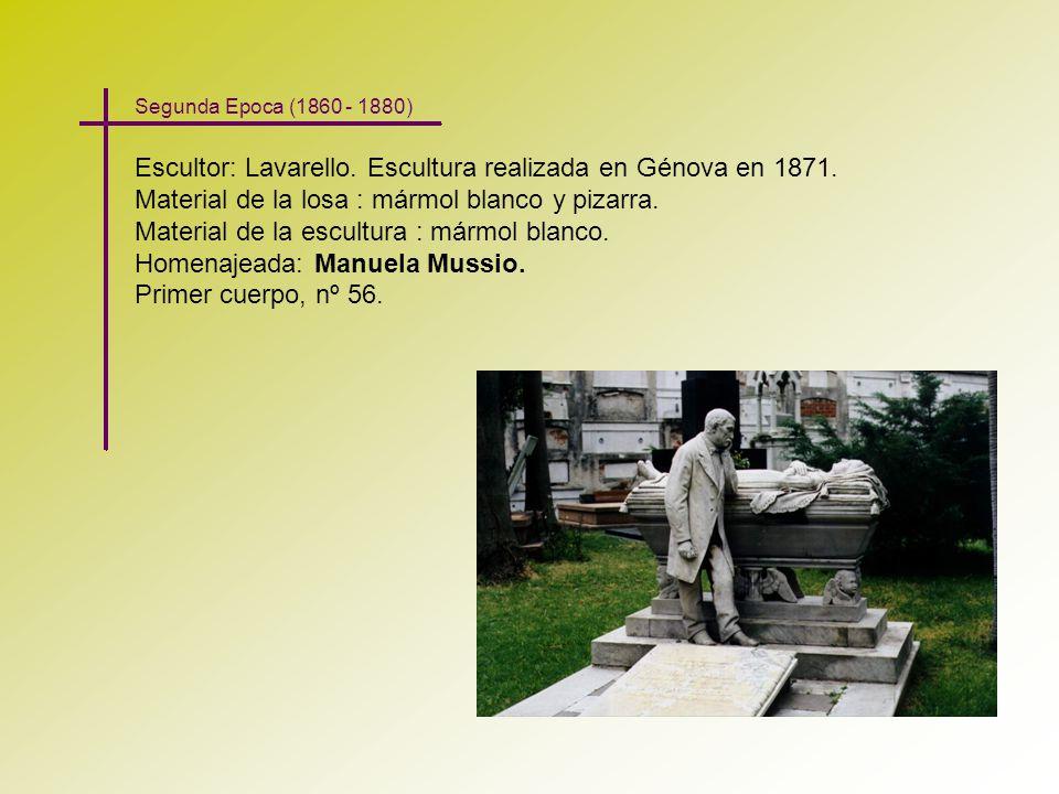 Escultor: Lavarello. Escultura realizada en Génova en 1871. Material de la losa : mármol blanco y pizarra. Material de la escultura : mármol blanco. H