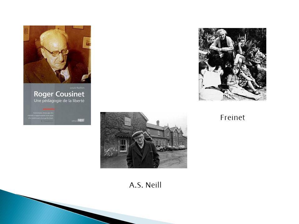 A.S. Neill Freinet