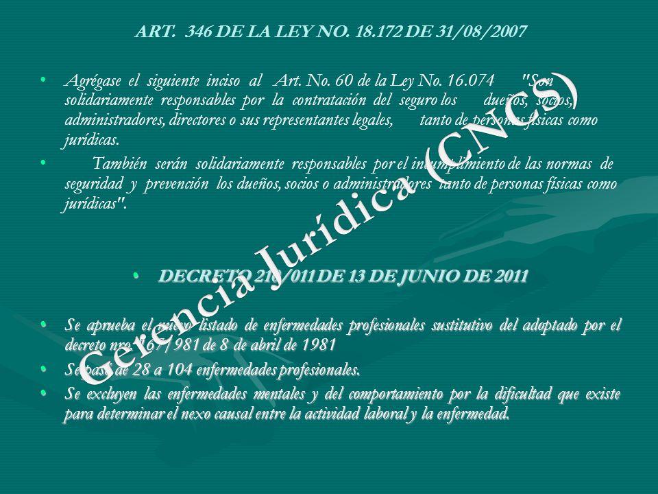 ART. 346 DE LA LEY NO. 18.172 DE 31/08/2007 Agrégase el siguiente inciso al Art. No. 60 de la Ley No. 16.074
