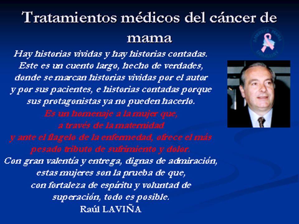 Tratamientos médicos del cáncer de mama 5.Filosofía del encare de la enfermedad Etapa curativa 1.