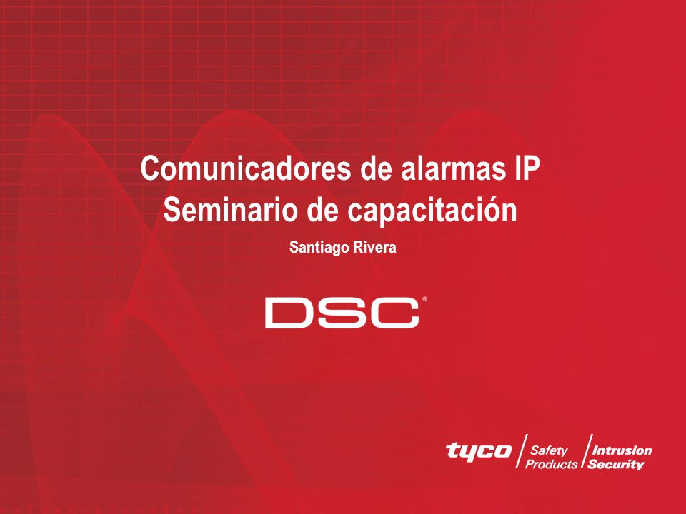 Comunicadores de alarmas IP Seminario de capacitación Santiago Rivera