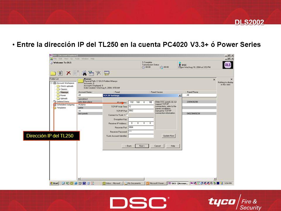 DLS2002 Cambie la configuración de Modem a TCP/IP Seleccione TCP IP y presione OK