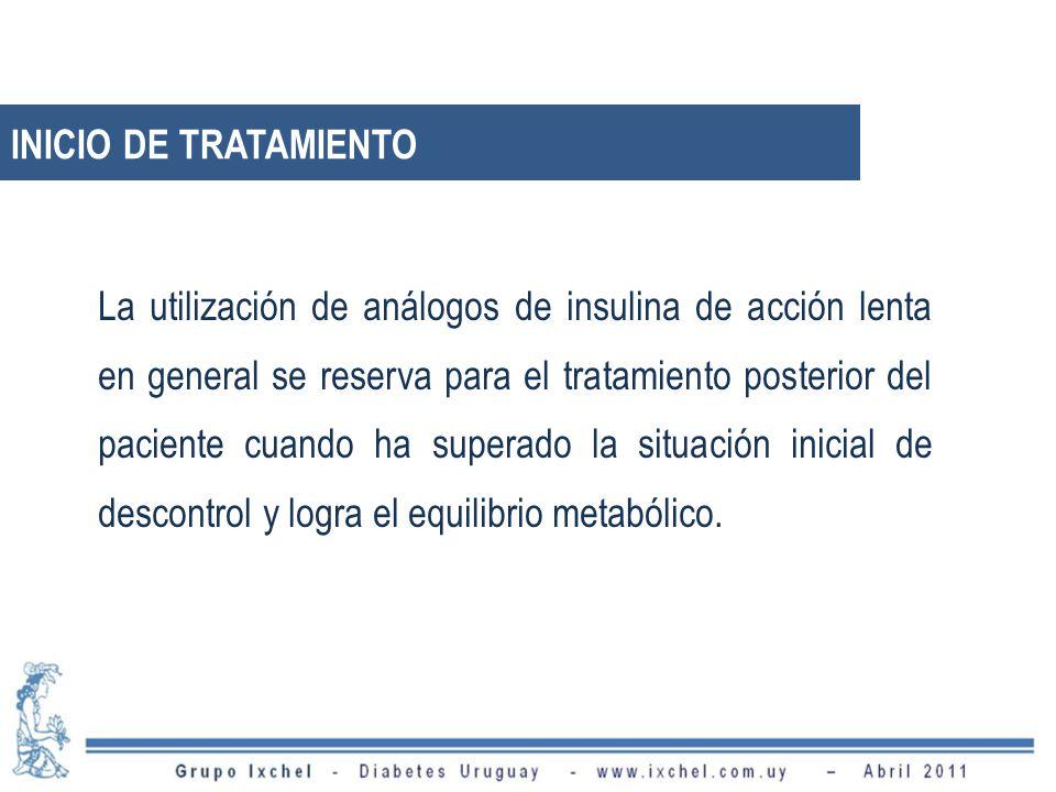 La utilización de análogos de insulina de acción lenta en general se reserva para el tratamiento posterior del paciente cuando ha superado la situació