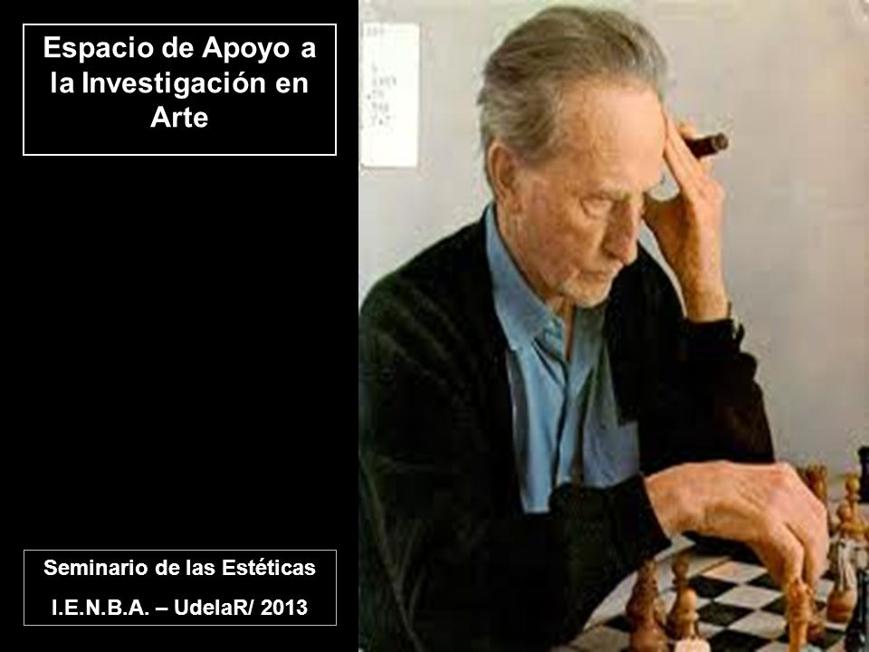 Espacio de Apoyo a la Investigación en Arte Seminario de las Estéticas I.E.N.B.A. – UdelaR/ 2013