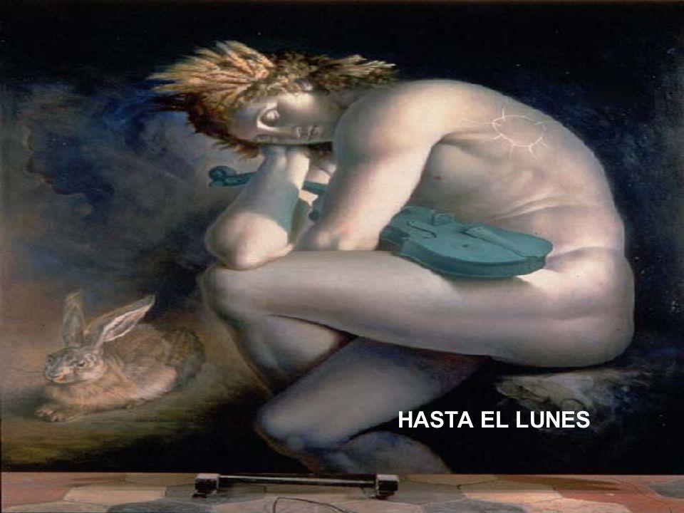 HASTA EL LUNES