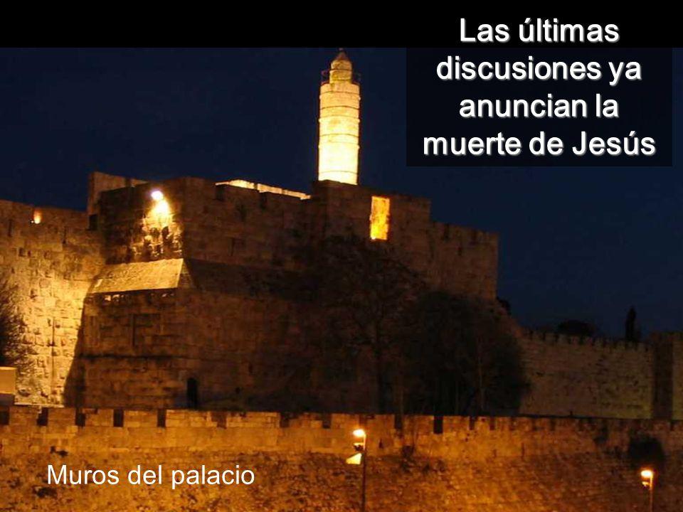 Mur, i esplanada del lloc del Temple Las últimas discusiones ya anuncian la muerte de Jesús Muros del palacio