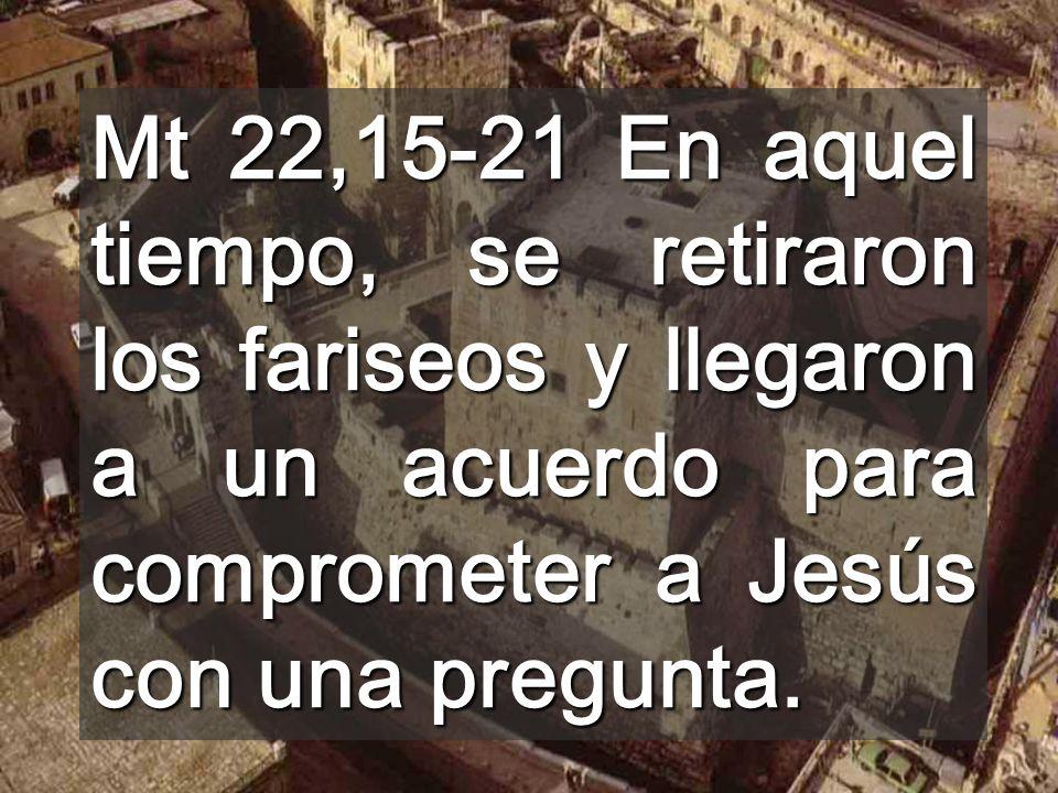 En este momento mundial de crisis económica, Señor, ayúdanos a dar al mundo y a Dios, lo que les debemos