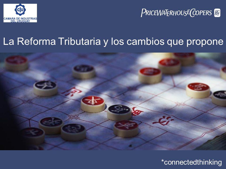 La Reforma Tributaria y los cambios que propone *connectedthinking