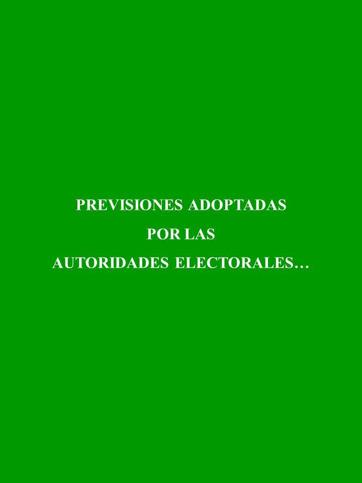 PREVISIONES ADOPTADAS POR LAS AUTORIDADES ELECTORALES…