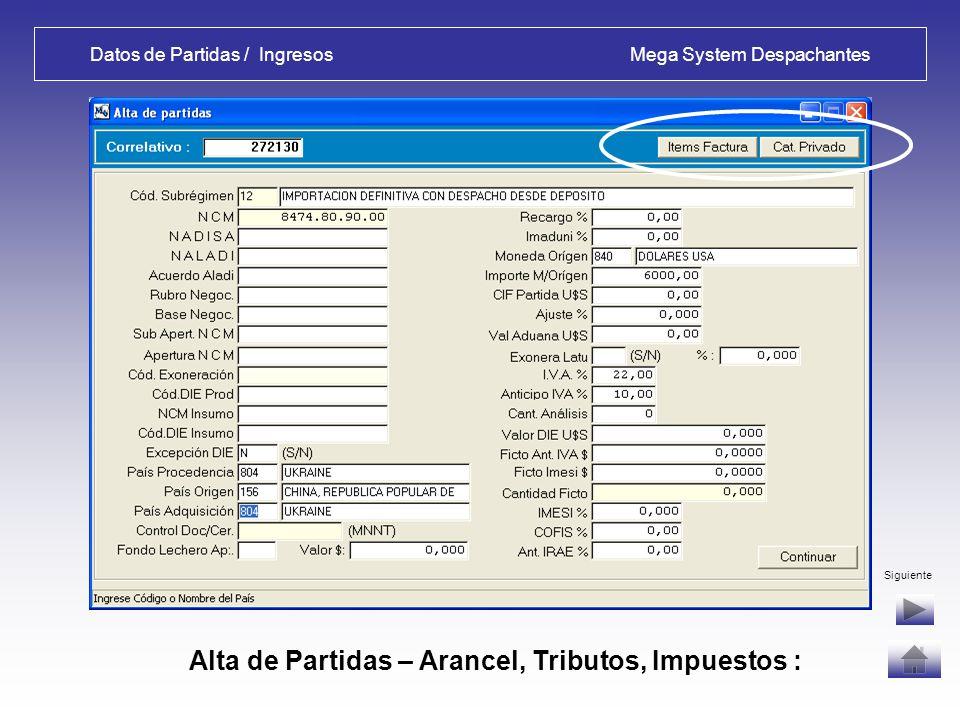 Datos de Partidas / Ingresos Mega System Despachantes Salida de Alta de Cabezal - OPCIONES: No: vuelve al Menú Principal, puede modificar datos de Fac