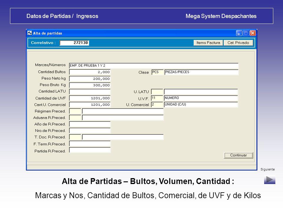 Datos de Partidas / Ingresos Mega System Despachantes Alta de Partidas – Arancel, Tributos, Impuestos : Se habilita la consulta de Item/s de Factura/s