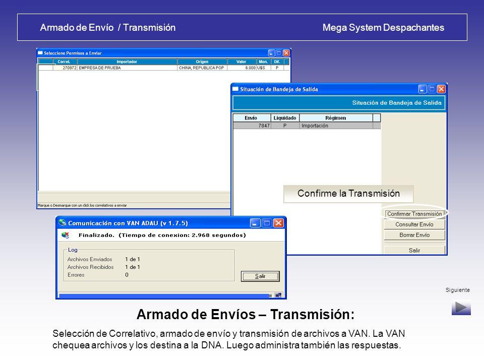 Liquidación de DUA / Transmisión Mega System Despachantes Salida de Liquidación de DUA – Opciones: Reportes, Envío Reportes de la Autoliquidación y Em