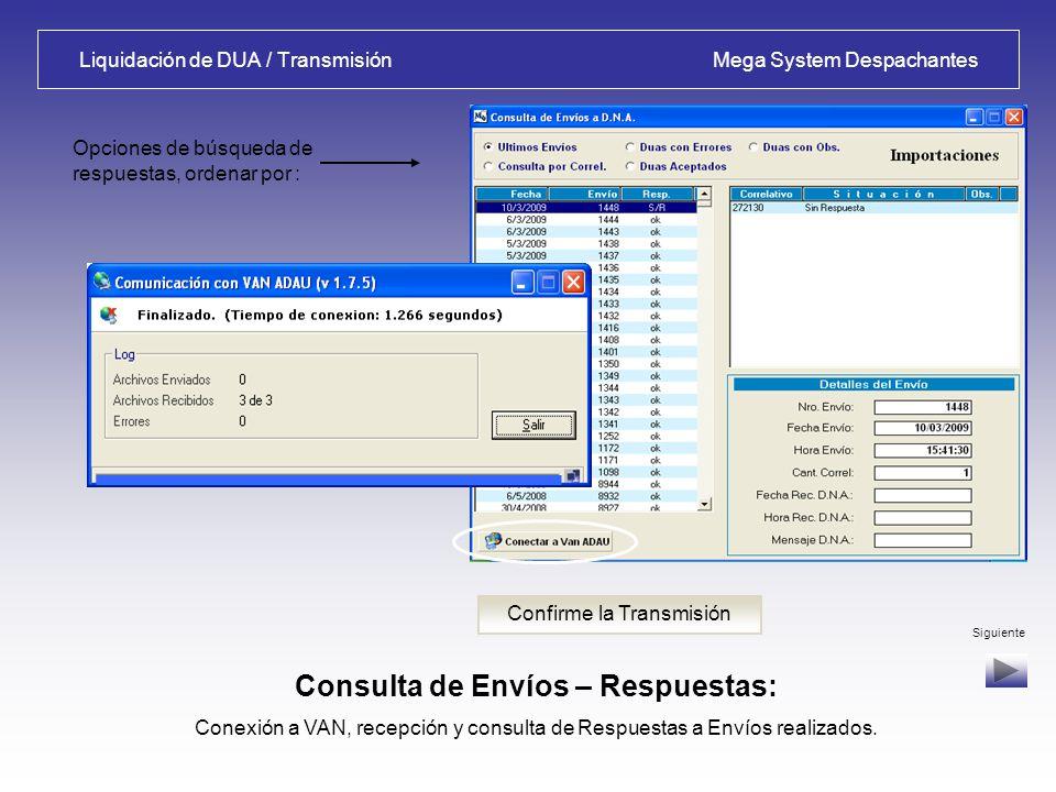 Armado de Envío / Transmisión Mega System Despachantes Armado de Envíos – Transmisión: Selección de Correlativo, armado de envío y transmisión de arch