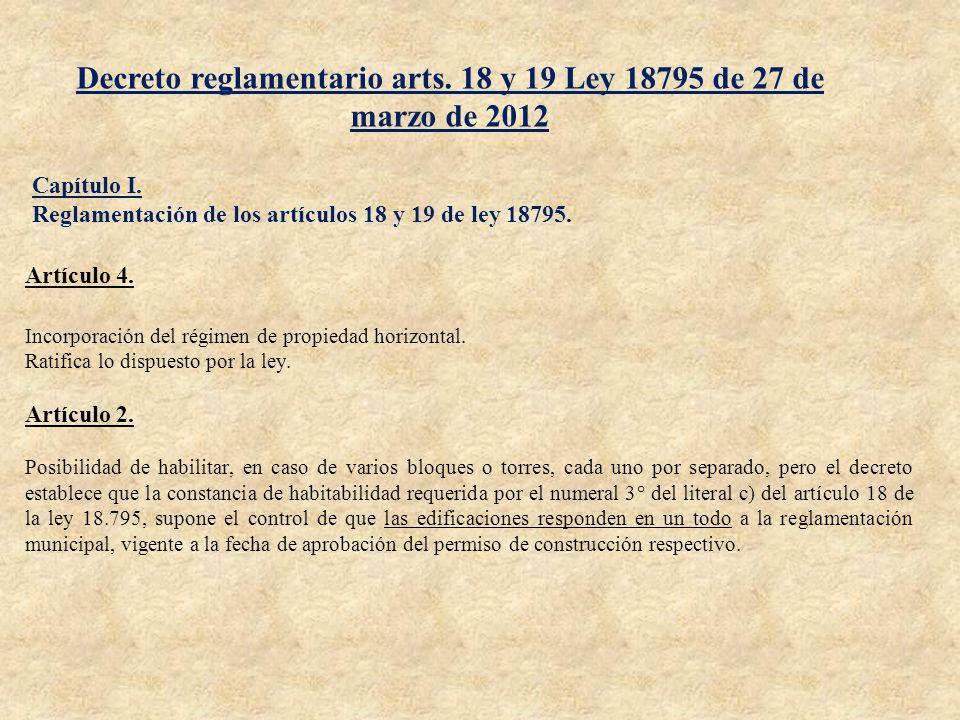 Decreto reglamentario arts. 18 y 19 Ley 18795 de 27 de marzo de 2012 Capítulo I. Reglamentación de los artículos 18 y 19 de ley 18795. Artículo 4. Inc